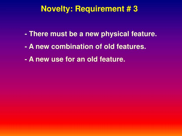 Novelty: Requirement # 3