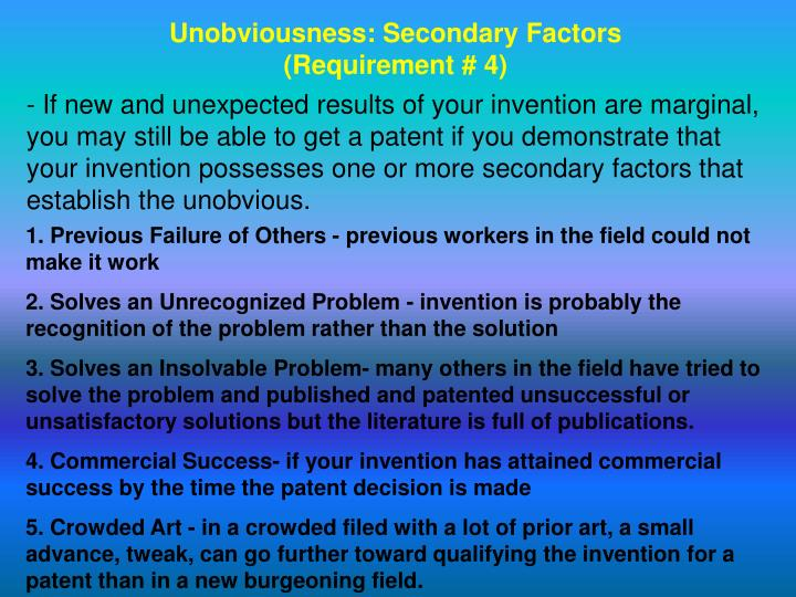 Unobviousness: Secondary Factors