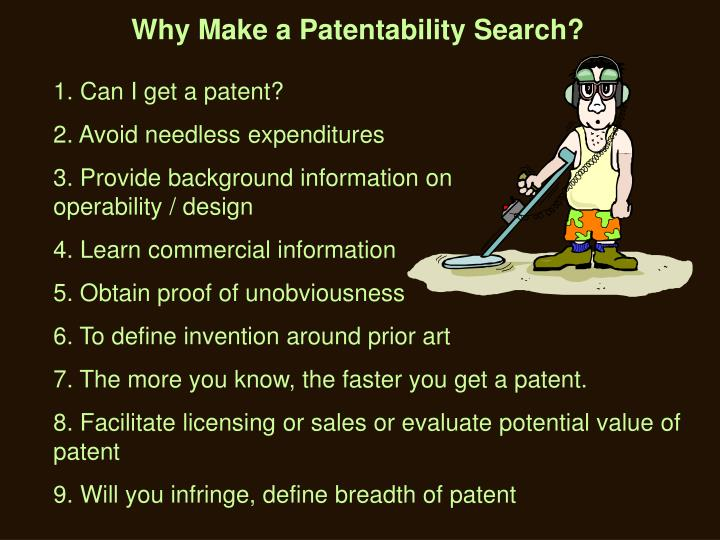 Why Make a Patentability Search?