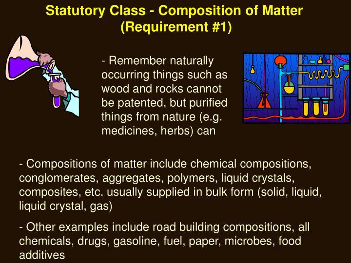 Statutory Class - Composition of Matter