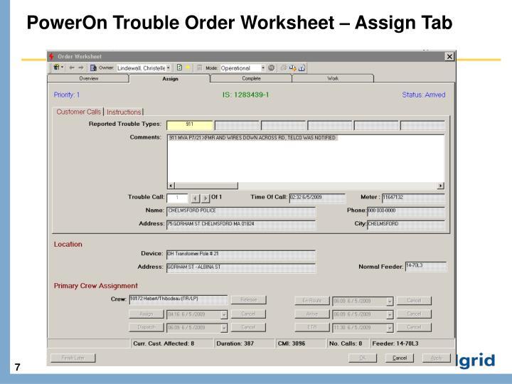 PowerOn Trouble Order Worksheet – Assign Tab