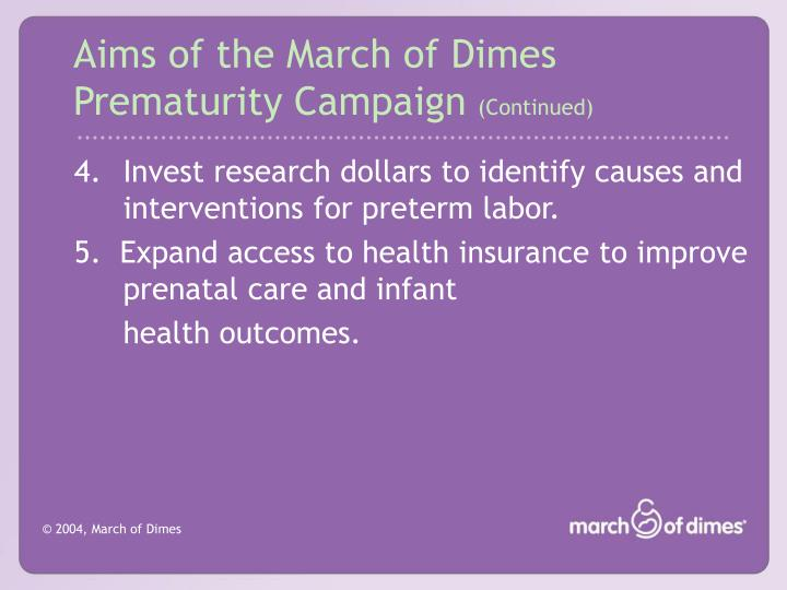 Aims of the March of Dimes Prematurity Campaign