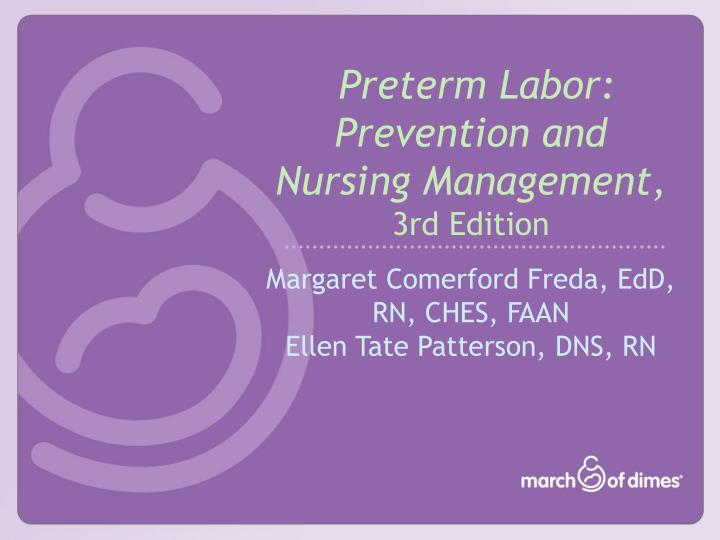 Preterm labor prevention and nursing management 3rd edition