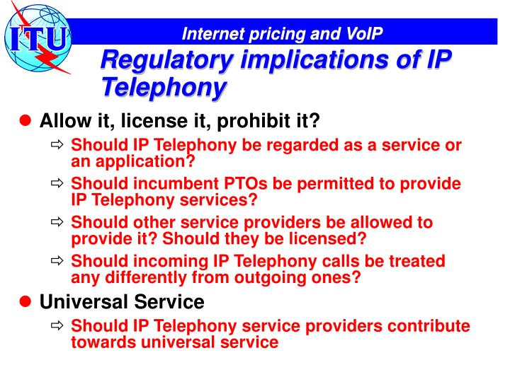 Regulatory implications of IP Telephony
