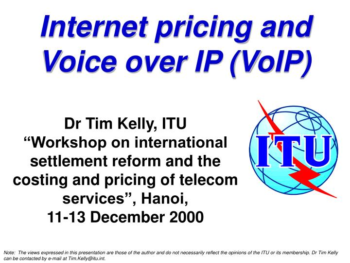 Internet pricing and Voice over IP (VoIP)