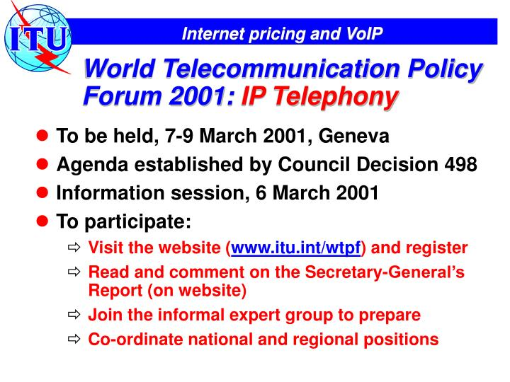 World Telecommunication Policy Forum 2001: