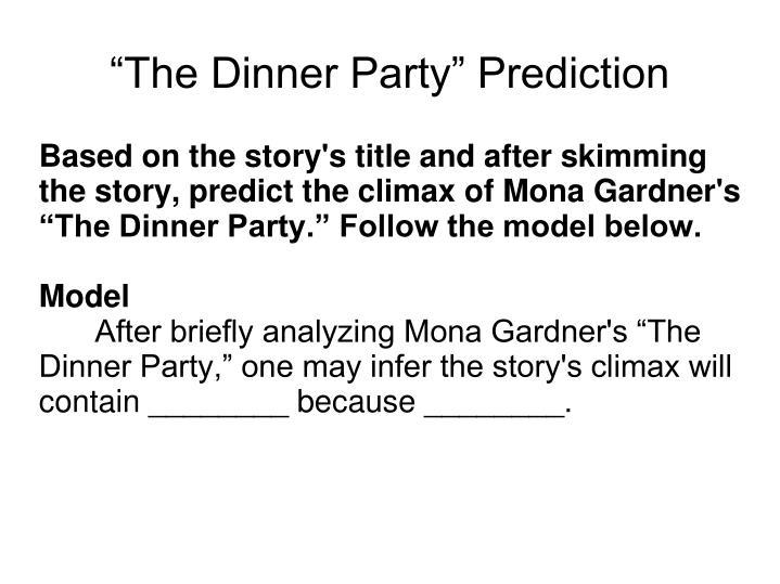 31 The Dinner Party By Mona Gardner Plot Diagram