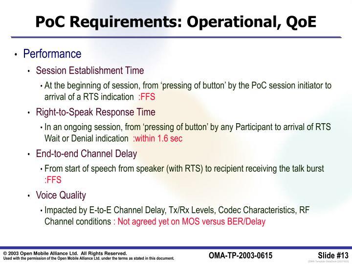 PoC Requirements: Operational, QoE