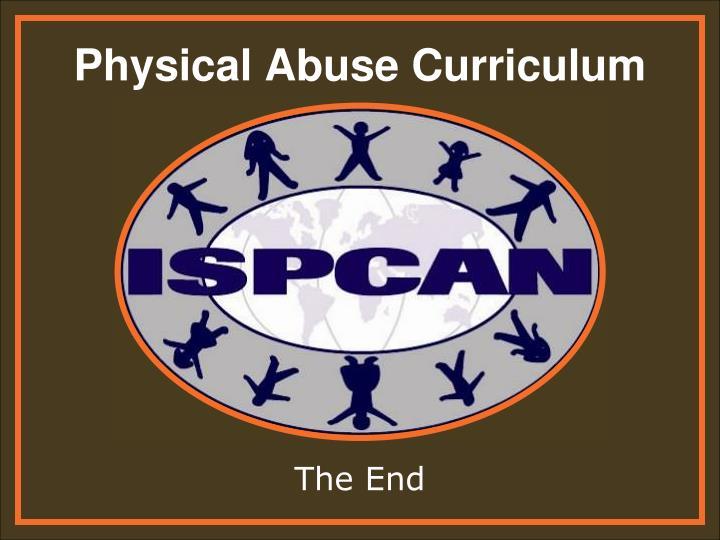 Physical Abuse Curriculum