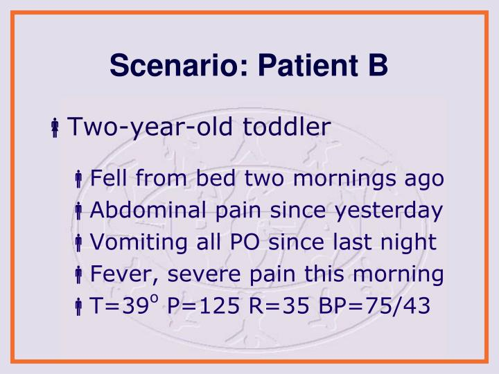 Scenario: Patient B