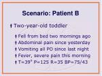 scenario patient b