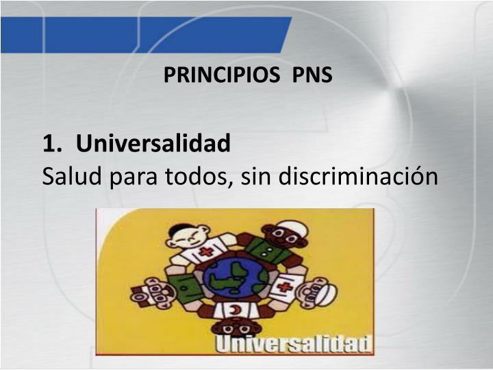 1.  Universalidad
