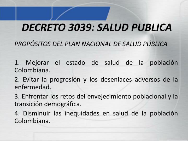 DECRETO 3039: SALUD PUBLICA