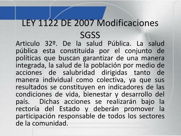 LEY 1122 DE 2007 Modificaciones SGSS