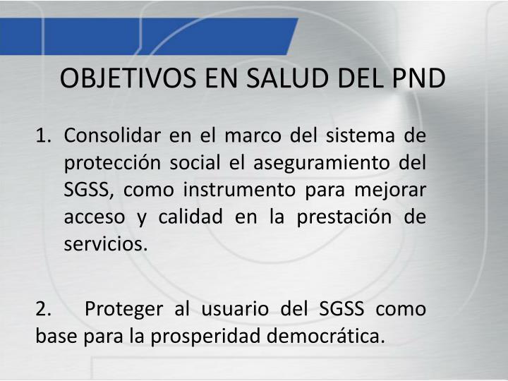 OBJETIVOS EN SALUD DEL PND