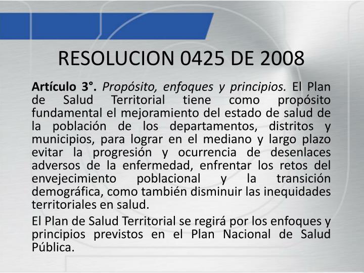 RESOLUCION 0425 DE 2008