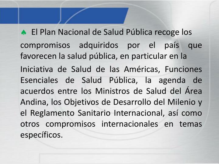 El Plan Nacional de Salud Pública recoge los