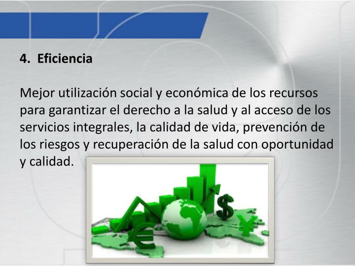 4.  Eficiencia