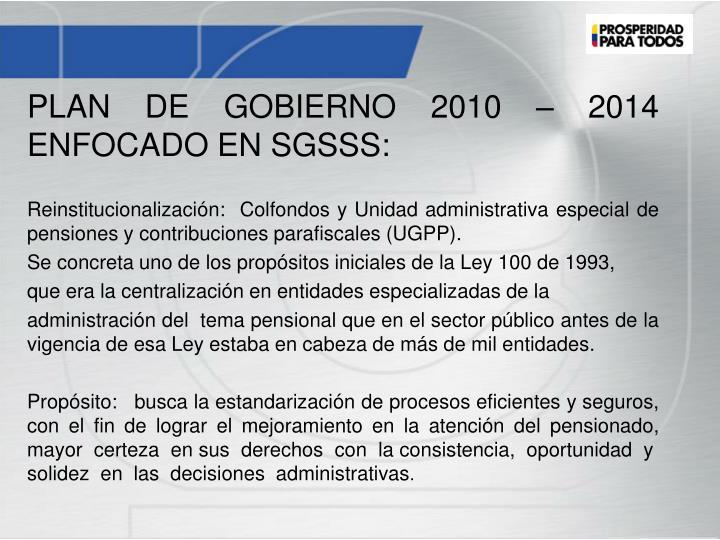 PLAN DE GOBIERNO 2010 – 2014 ENFOCADO EN SGSSS: