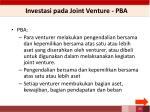 investasi p ada joint venture pba