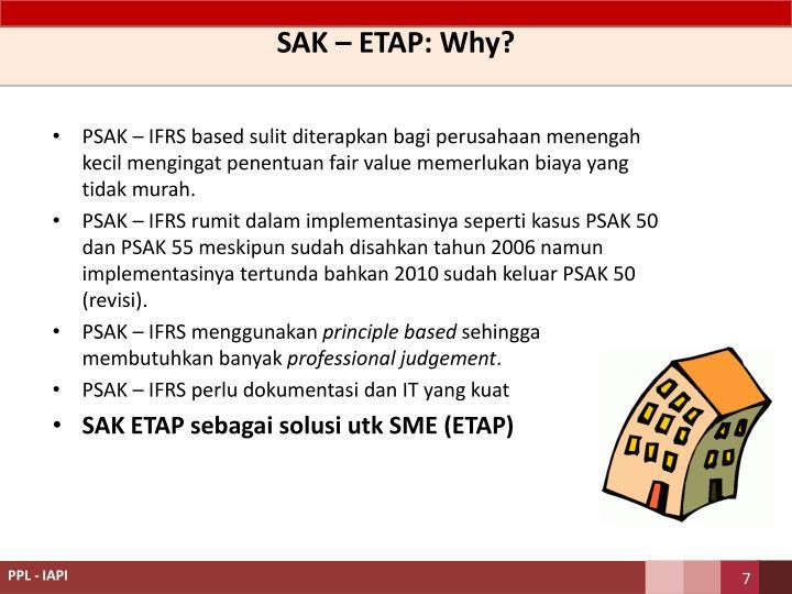 SAK – ETAP: Why?
