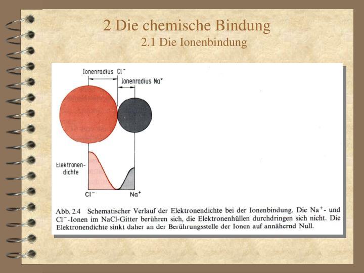 2 Die chemische Bindung