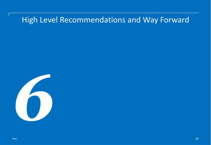 High Level Recommendations and Way Forward