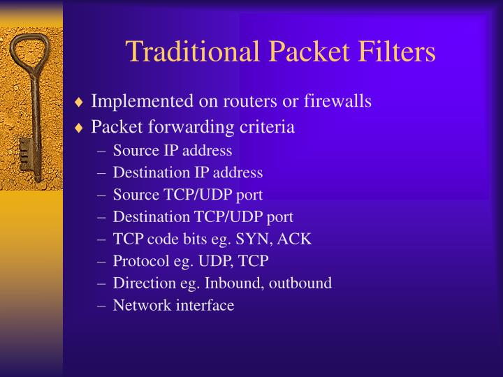 Traditional Packet Filters