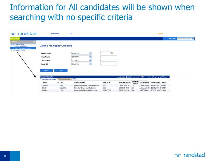 Information for All candidates will be shown when searching with no specific criteria