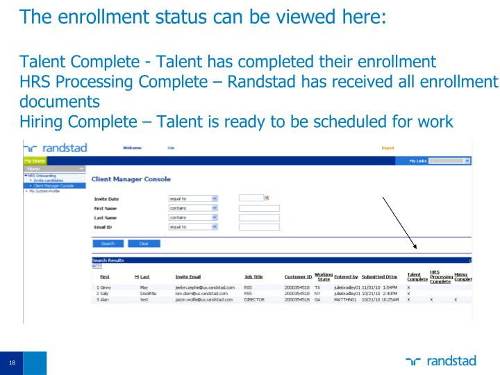 The enrollment status can be viewed here: