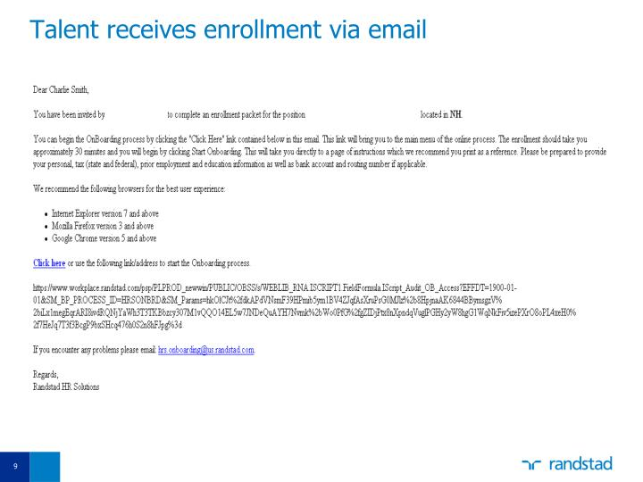 Talent receives enrollment via email