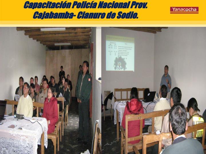 Capacitación Policía Nacional Prov. Cajabamba- Cianuro de Sodio.