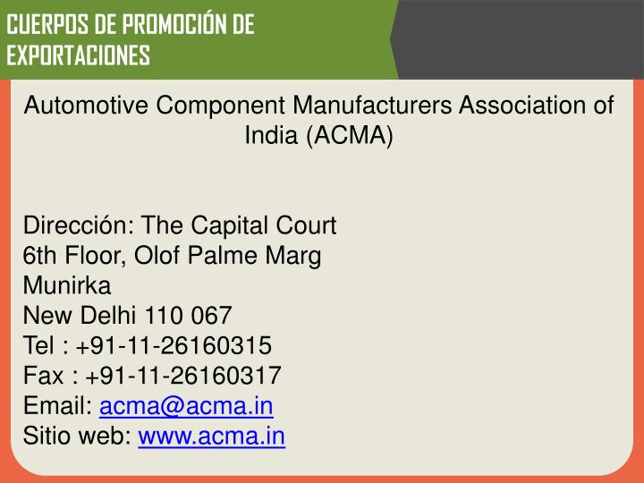 Automotive Component Manufacturers Association of India (ACMA)