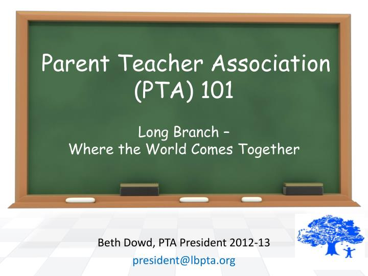 Parent teacher association pta 101 long branch where the world comes together