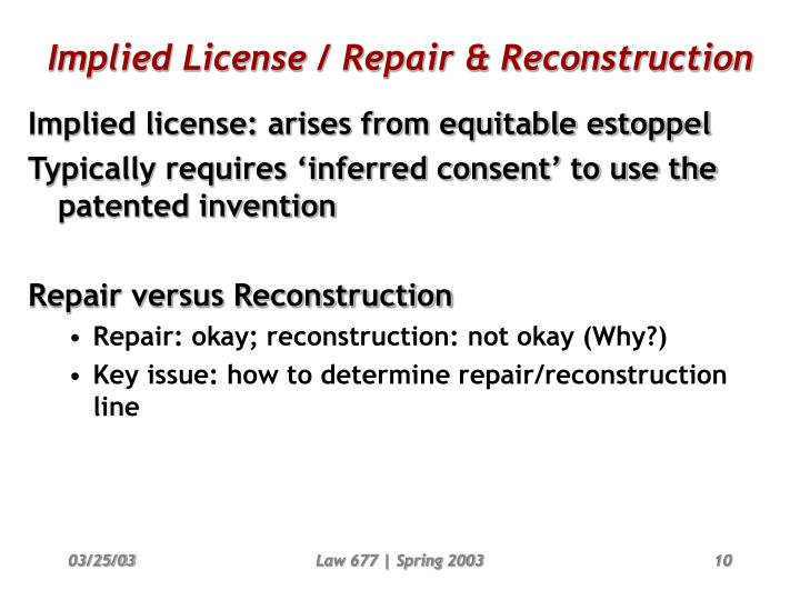Implied License / Repair & Reconstruction