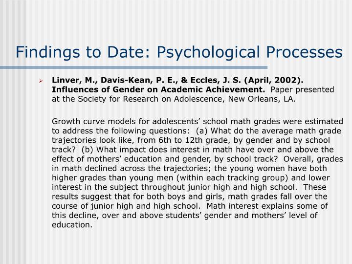 Findings to Date: Psychological Processes