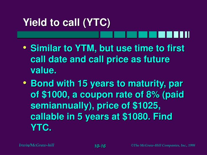 Yield to call (YTC)