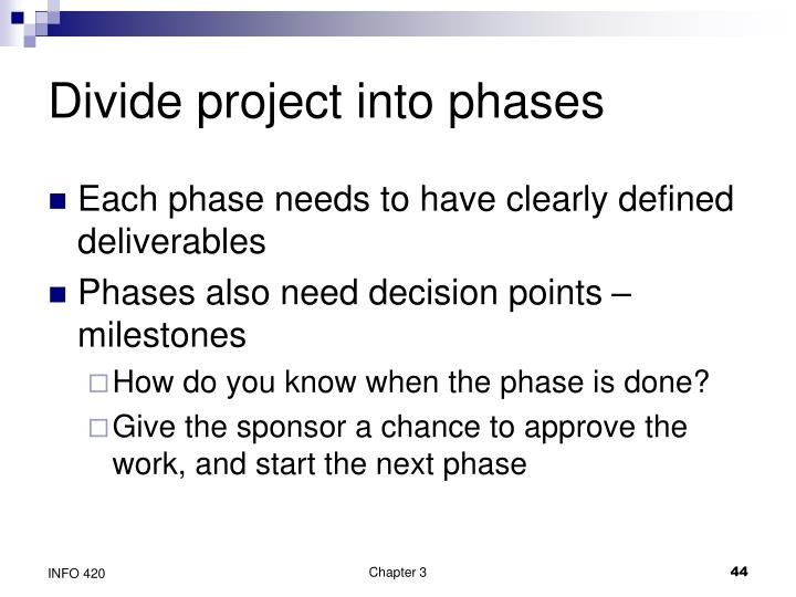 Divide project into phases