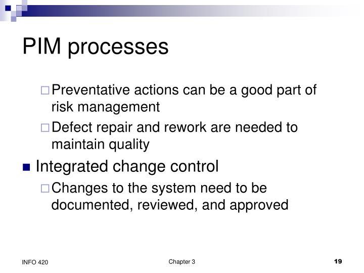 PIM processes