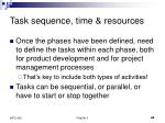 task sequence time resources