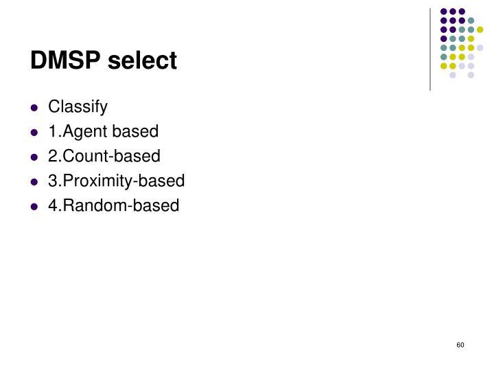 DMSP select
