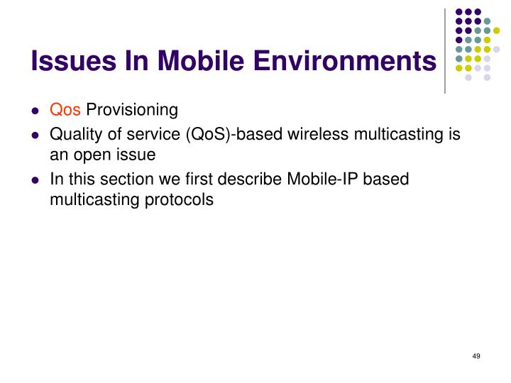 Issues In Mobile Environments