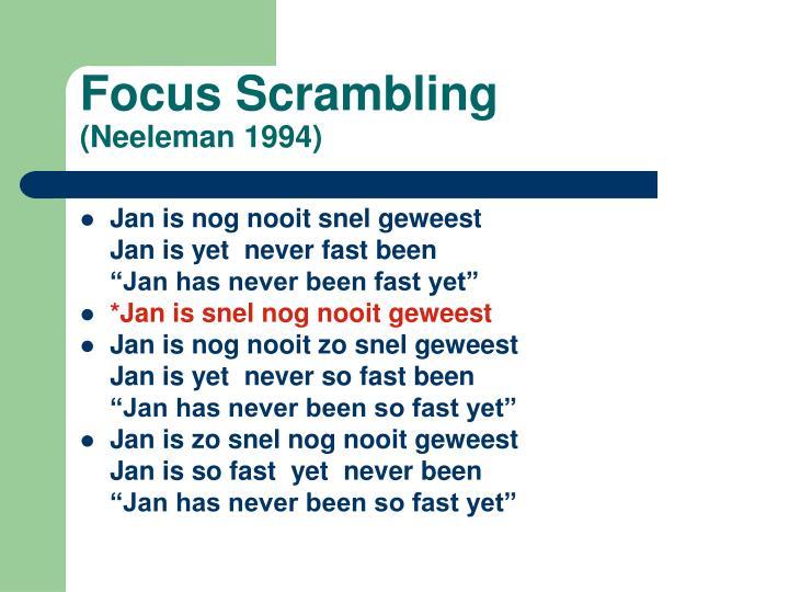 Focus Scrambling