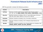 framework release build infrastructure inf1