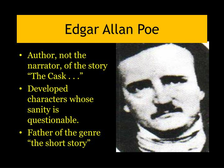 a biography of edgar allan poe the father of short story Facts about edgar allan poe describe you  facts about edgar allan poe – biography and  poe published many of short stories but one of his story.