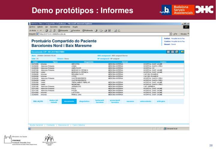 Demo protótipos : Informes