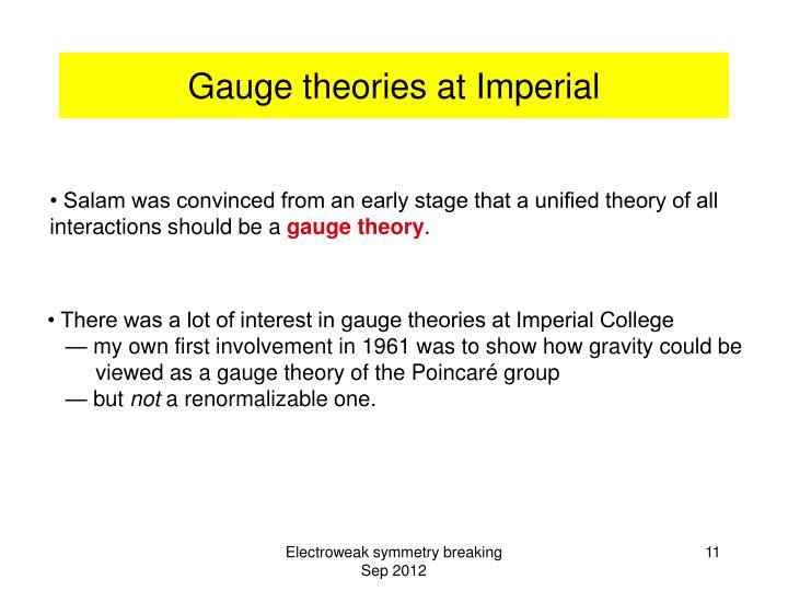 Gauge theories at Imperial