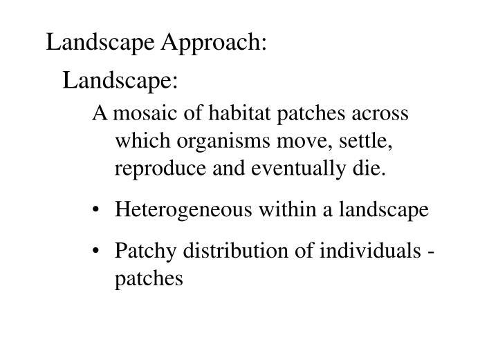 Landscape Approach: