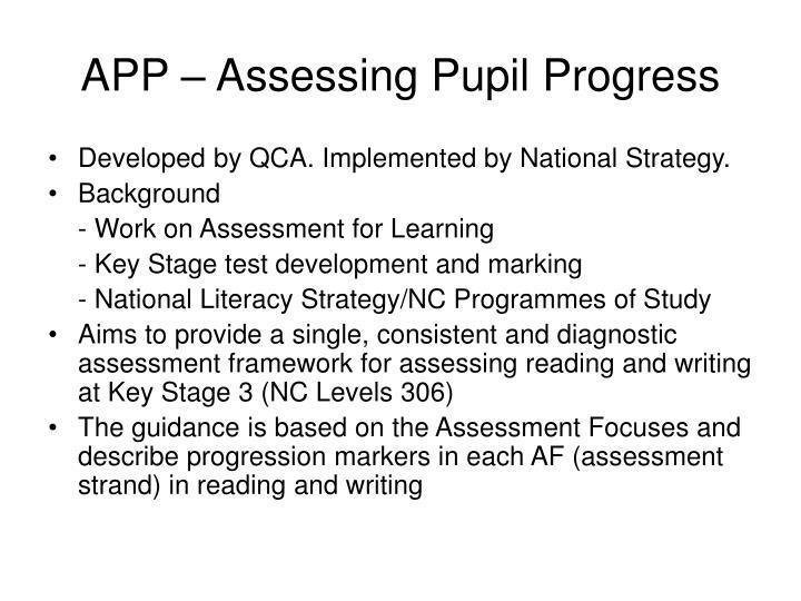 APP – Assessing Pupil Progress
