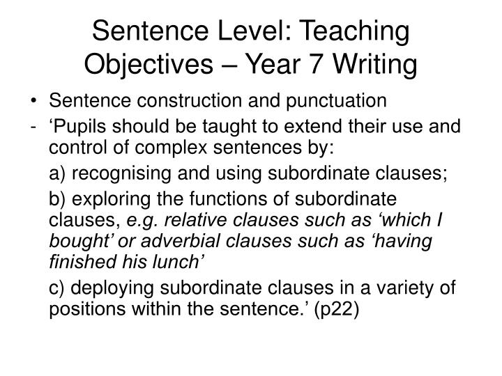 Sentence Level: Teaching Objectives – Year 7 Writing
